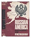 img - for Russian America: The Great Alaskan Venture, 1741-1867 book / textbook / text book