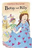 Betsy and Billy, Carolyn Haywood, 015205104X
