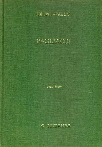 Pagliacci: Opera in Two Acts (Vocal Score)