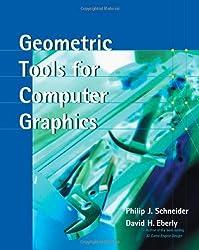Geometric Tools for Computer Graphics. (Morgan Kaufmann Series in Computer Graphics and Geometric Mo)