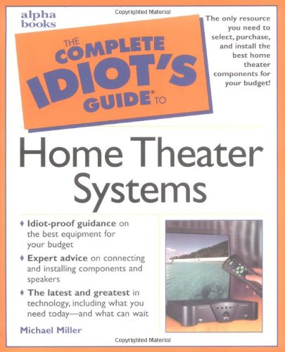 Download Complete Idiot's Guide to Home Theater Systems pdf epub