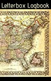 Letterbox Logbook: Stamp Record Book USA United States Map - 5'x 8' - 200 Pages - Custom Templates