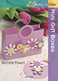 Mini Gift Boxes, Michelle Powell, 1844484629