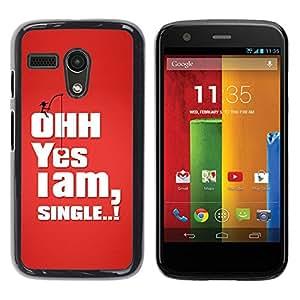 PC/Aluminum Funda Carcasa protectora para Motorola Moto G 1 1ST Gen I X1032 Funny I am Single / JUSTGO PHONE PROTECTOR