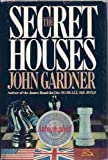 The Secret Houses, John E. Gardner, 0399133119