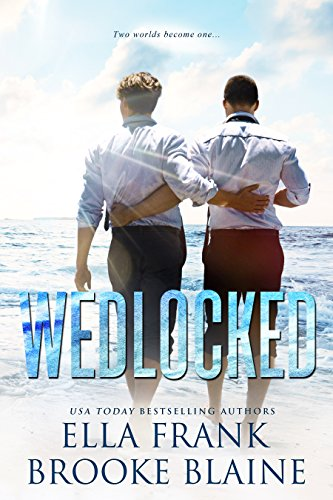 Wedlocked (Preslocke Book 3) by [Frank, Ella , Blaine, Brooke]