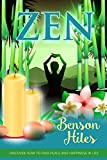 Zen : Discover how to find peace and happiness in life