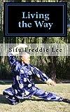 Living the Way: Balancing Body, Mind, and Spirit