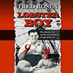Lobster Boy | Fred Rosen