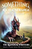 img - for Something Rich and Strange: The Past is Prologue book / textbook / text book