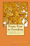 From Fear to Freedom, Keira Krishna, 1500131504
