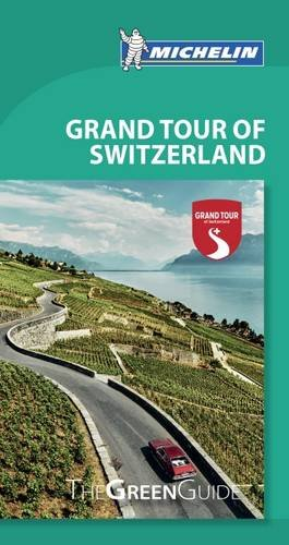 Michelin Green Guide Grand Tour of Switzerland