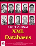 img - for Professional XML Databases by Kevin Williams (2000-01-15) book / textbook / text book