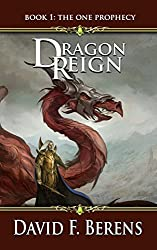 Dragon Reign (The One Prophecy Book 1)