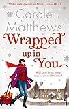 """Wrapped Up in You"" av Carole Matthews"