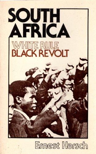 South Africa: White Rule, Black Revolt