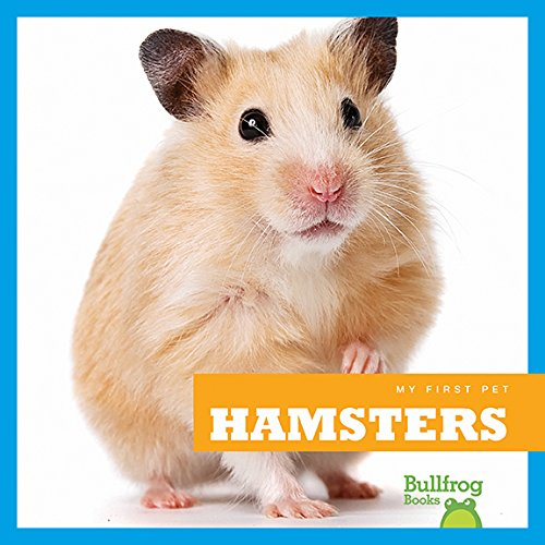 Hamsters (Bullfrog Books: My First