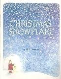 Christmas Snowflake, H. E. Stewart, 0969385226