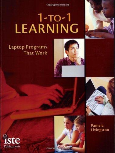 1-to-1 Learning: Laptop Programs That Work by Pamela Livingston - Livingston Stores Mall