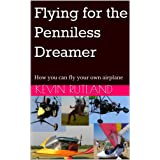 Flying for the Penniless Dreamer