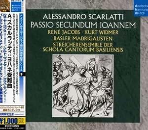 A.Scarlatti: Johannes Passion