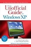 The Unofficial Guide to Windows XP, Michael S. Toot and Derek Torres, 0471763209