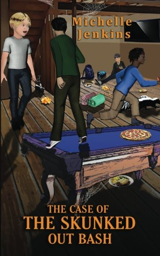 The Case Of The Skunked Out Bash: A Super Sleuth Mystery (Super Sleuth Mysteries) (Volume 1)
