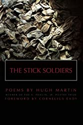 The Stick Soldiers (New Poets of America)