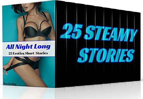 All Night Long: 25 Erotica Short Stories