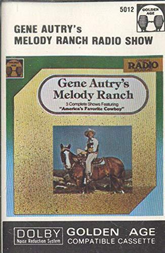 GENE AUTRY: Gene Autry's Melody Ranch Radio Show Cassette Tape