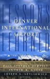 img - for Denver International Airport by Paul Stephen Dempsey (1997-03-01) book / textbook / text book