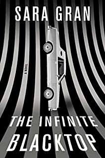 Book Cover: The Infinite Blacktop: A Novel