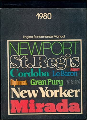 1980 Engine Performance Manual: Newport, St  Regis, Aspen