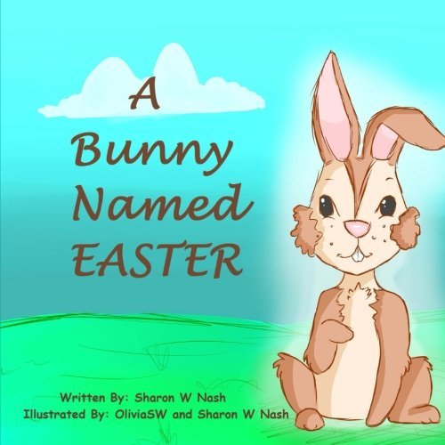 A Bunny Named Easter  Seed Sower Books