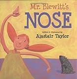 img - for Mr. Blewitt's Nose book / textbook / text book