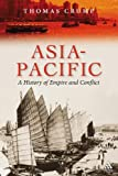 Asia-Pacific : A History of Empire and Conflict, Crump, Thomas and Crump, 1852855185