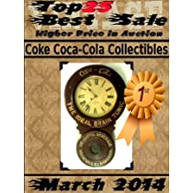Top25 Best Sale - Higher Price in Auction - March 2014 - Coke Coca-Cola Collectibles