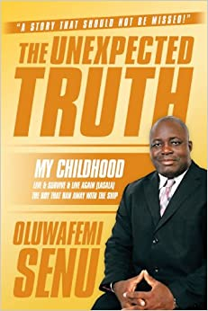 Book The Unexpected Truth: My Childhood Live & Survive & Live Again (LASALA) The boy that Ran away with the ship