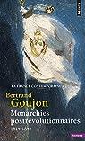 Histoire de la France contemporaine, t. II. Monarchies postrévolutionnaires: (1814-1848) par Goujon