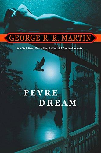 Fevre Dream: A Novel