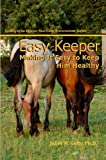 Easy Keeper (Spotlight on Equine Nutrition Teleseminar Series Book 2)