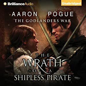 The Wrath of a Shipless Pirate Audiobook