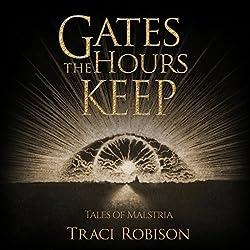 Gates the Hours Keep