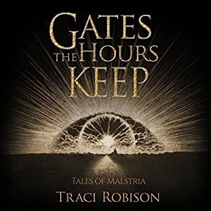 Gates the Hours Keep Audiobook
