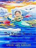The Kayak Racer (Olympic Dreams Book 3)