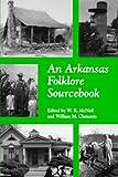 An Arkansas Folklore Sourcebook