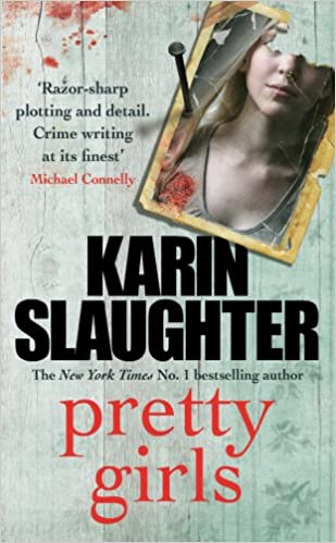 Amazon pretty girls a novel karin slaughter thrillers voltagebd Choice Image