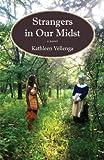 Strangers in Our Midst, Kathleen Vellenga, 1938473078