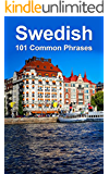 Swedish: 101 Common Phrases