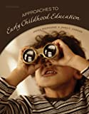 img - for Approaches to Early Childhood Education (5th Edition) book / textbook / text book
